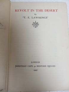Lot of 3 Books by T E Lawrence - Revolt in the Desert 1927, Selected Letters of T E Lawrence 1941, The Mint 1955