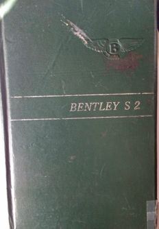 BENTLEY S 2,  Handbook of the Bentley S 2. Second Edition circa 1960.
