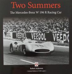 Book : Two Summers – The Mercedes-Benz W196R Racing Car
