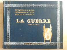 Ministère de la Guerre - La Guerre. Documents de la Section Photographique de l'Armée - 2 volumes - 1916