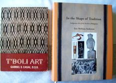 Eric Moltzau Anderson - In the Shape of Tradition: Indigenous Art of the Northern Philippines & Gabriel S. Casal: T*Boli Art.