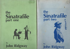 Sinatrafile Part One and Two By John Ridgway  - Two Very Rare Books concerning the career of the singer Frank Sinatra.