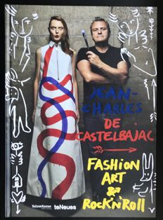 Signed; Jean-Charles de Castelbajac - Fashion Art & Rock'n Roll - 2016