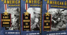 WW II; J. E. Kaufmann -The American GI in Europe in World War II - 3 volumes - 2009