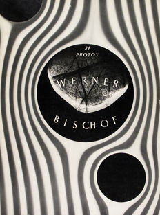 Werner Bischof (1916 -1954) - ''24 Photos''