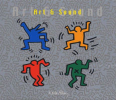 Various ‎– Art & Sound - Fine Chillout Selection 4-CD Limited Edition Keith Haring Artwork
