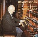 Mendelssohn    Organ Works  (1)