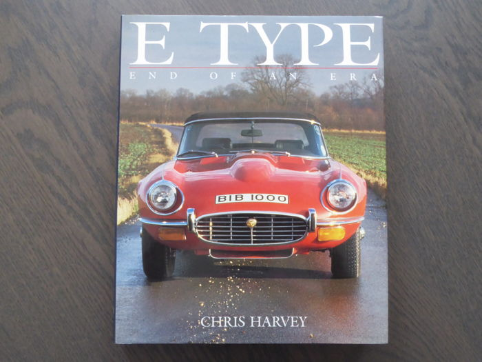 Book - Chris Harvey - Jaguar E Type End of an era - 1990