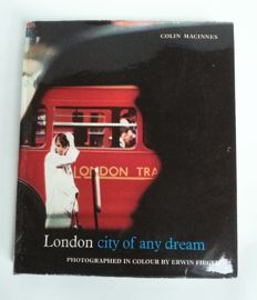 Colin Macinnes - London city of any dream - 1965