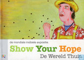 De mondiale mobiele expositie Show Your Hope