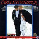 Careless Whisper - 20 Topsongs of Today