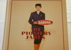 Sabena - 'De pioniersjaren' / The pioneering years, 320 pages, hardcover book