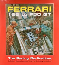 Ferrari - Book - 166 to F50 GT, The Racing Berlinettas - 1999