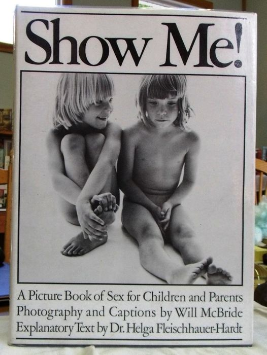 Will McBride (1931-2015) - Show Me! - A Picture Book of Sex for Children and Parents