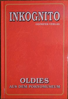 Pornography; Inkognito: Oldies from the pornographic museum - 1998