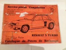 "Renault 5 Turbo - Catalogue of spare parts - Service pièces ""compétition"" (Competition spare parts department)"