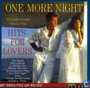 One More Night - Hits for Lovers