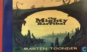 The migthy barribal