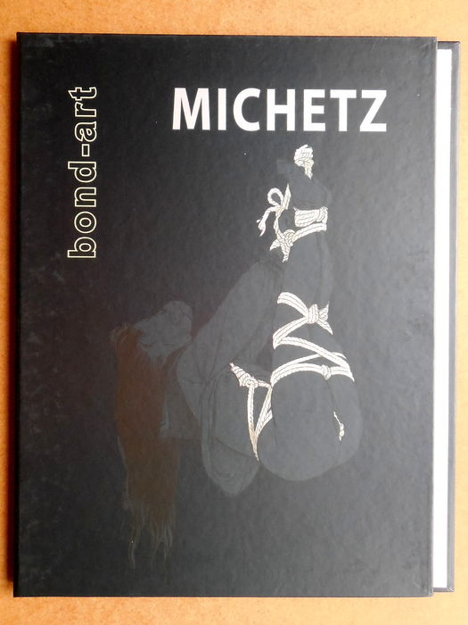 Michetz, Marc - Portfolio Bond-art - Realise à 200 exemplaires - First edition - (2006)