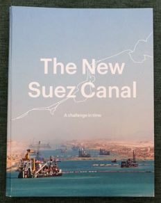 Luuk Kramer, Ringel Goslinga e.a. - The New Suez Canal. A challenge in time - 2015