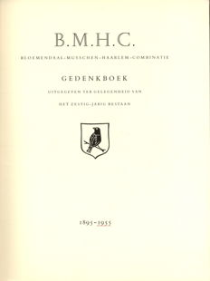 W. van Olphen - B.M.H.C. Bloemendaal-Musschen-Haarlem-Combinatie Commemorative book published for the occasion of the sixty year anniversary 1895-1955 - 1955