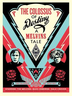 Shepard Fairey (OBEY) - Melvins Colossus