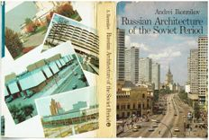 Andrei Ikonnikov - Russian Architecture of the Soviet Period - 1988