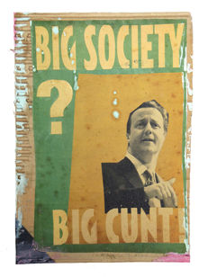 Billy Childish - New Coalition Directive Considered Response - BIG SOCIETY?