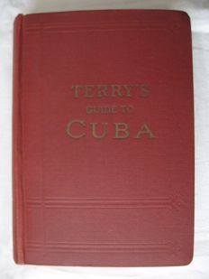 T. Philip Terry - Terry's Guide to Cuba - 1926