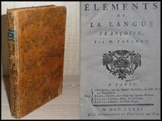 Fauleau - Elements de la langue françoise - 1781.