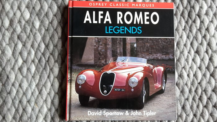 Osprey Classic Marques - Alfa Romeo Legends by David Sparrow & John Tipler