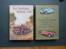 Two Books ; David Scott-Montcrieff - The Thoroughbred Motor Car 1930/1940 and Cecil Clutton and John Stanford - The Vintage Motor Car - 1956