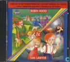 Robin Hood / Tom Sawyer
