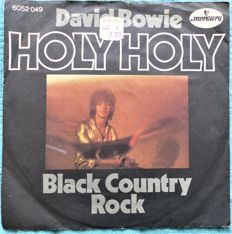 David Bowie - Holy Holy/ Black Country Rock