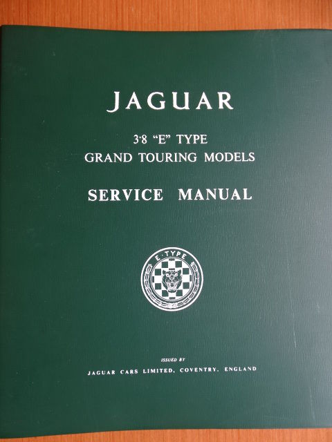 "1961 - 1967 - JAGUAR ""E"" Type 3,8 Grand Touring models - Original workshop & service manual in english"