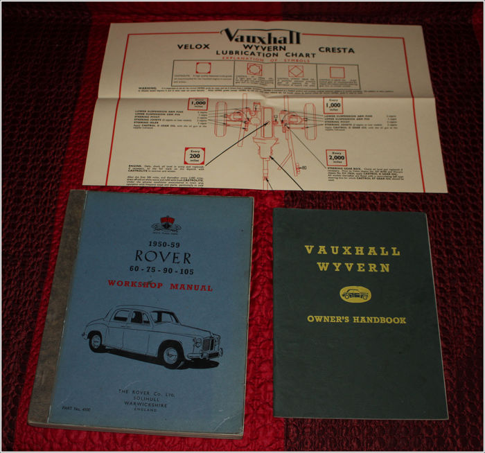 1958 ROVER 60-75-90-105 - Workshop Manual + 1954 VAUXHALL Wyvern - Owner's Handbook + lubrication chart
