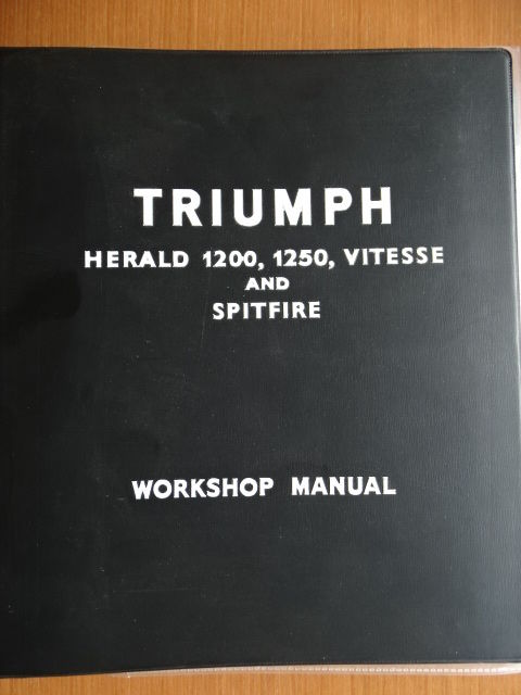 "1961 - 1971 - TRIUMPH ""Spitfire 4 / Mk 2 / Mk 3"" / ""Vitesse 6"" / ""Herald 1200 / 12/50 / 13/60"" - Original workshop & service manual in english"