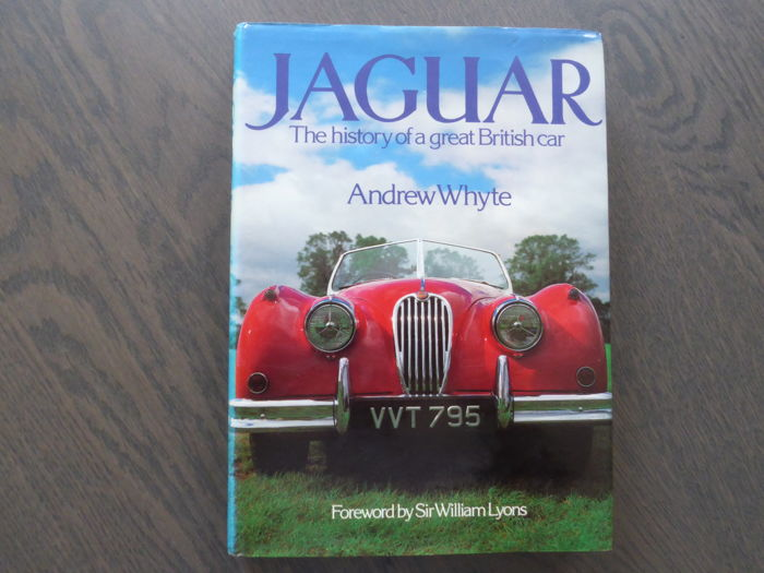 Book; Andrew Whyte - Jaguar The history of a great British car - 1980