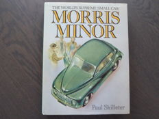 Book; Paul Skilleter - Morris Minor The world's supreme small car - 1978