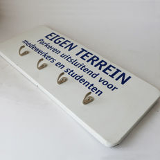 "Unique coat rack made of road sign of Hogeschool van Arnhem and Nijmegen ""Eigen terrein"" (private property)- rare."