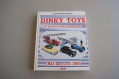 Reference Book - Book: Dinky Toys and French Dinky Supertoys - Jean-Michel Roulet - 1933 Meccano 1981 - B&M