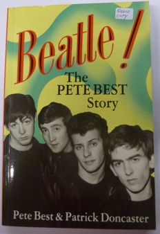 """The Pete Best Story"" : Book Signed copy by Pete Best himself"