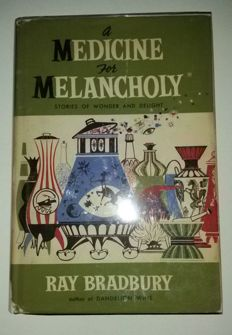 Ray Bradbury - A Music for Melancholy, Stories of Wonder and Delight - 1959