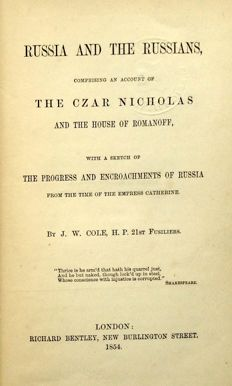 John William Cole - Russia and the Russians - 1854