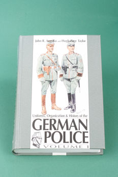 Uniforms, Organization & History of the German Police. (Volume1) John R. Angolia and Hugh Page Taylor. (R. James Bender) English. Hardcover.