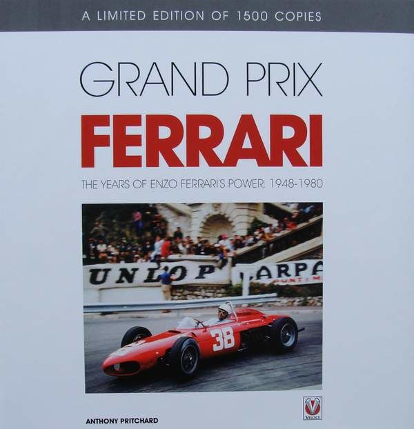 Book : Grand Prix Ferrari - The Years of Enzo Ferrari's Power, 1948-1980   - A Limited Edition of 1500 Copies