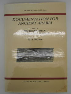 K. A. Kitchen - Documentation for Ancient Arabia, Part II Bibliographical Catalogue of Texts - 2000