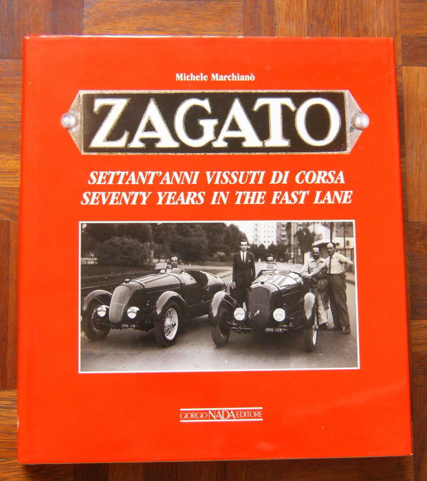 Book; Zagato Settant' Anni Issuti Di Corsa / Seventy Years in the Fast Lane