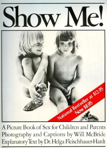 Will McBride - Show Me ! A Picture Book of Sex for Children and Parents - 1975