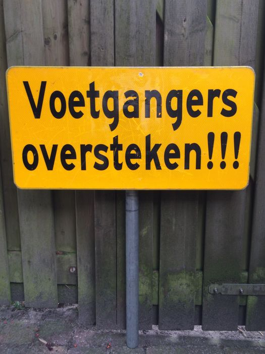 Large Dutch road sign including pole